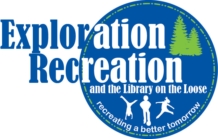 Exploration Recreation and the library on the loose