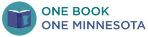 One-Book-One-Minnesota-Logo-SMALL-WEB-300x76 Opens in new window